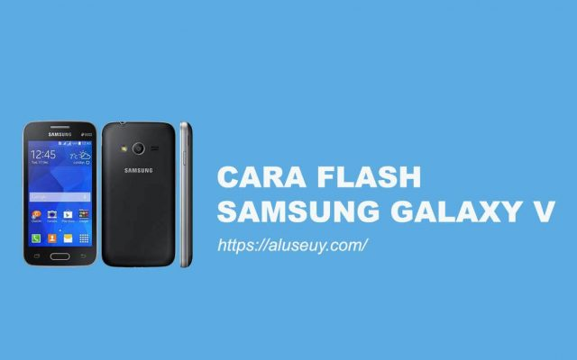 Cara Flash Samsung Galaxy V
